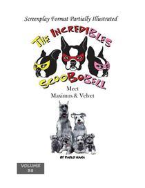 The Incredibles Scoobobell Meet Maximus & Velvet