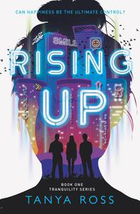 Rising Up, Book One of the Tranquility Series