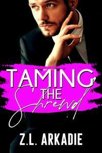 Taming The Shrewd