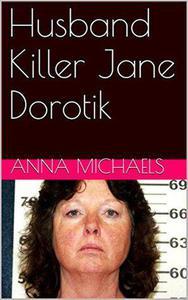 Husband Killer Jane Dorotik