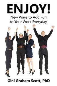 Enjoy: New Ways to Add Fun to Your Work Everyday