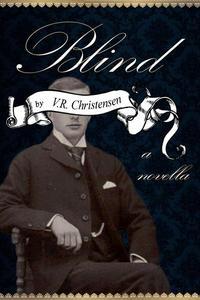 Blind - A Novella