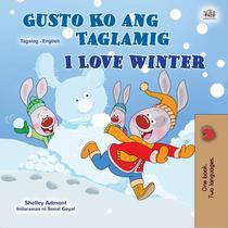 Gusto Ko ang Taglamig I Love Winter