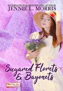 Sugared Florets and Bayonets: A Candy Shop Series Novella