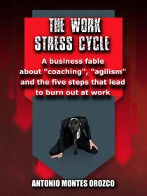 The Work Stress Cycle