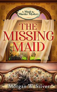 The Missing Maid