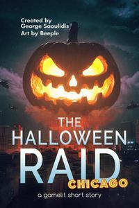 The Halloween Raid: Chicago
