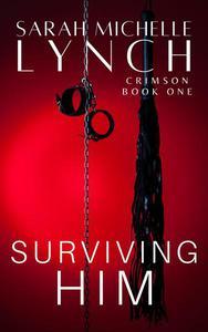 Surviving Him