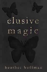Elusive Magic
