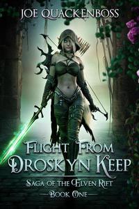 Flight from Droskyn Keep