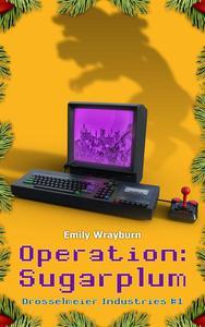 Operation: Sugarplum
