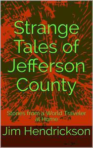 Strange Tales of Jefferson County