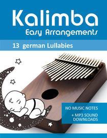 Kalimba Easy Arrangements - 13 german Lullabies