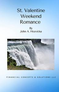 St. Valentine Weekend Romance