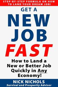 How to Get a New Job Fast!