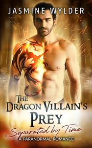 The Dragon Villain's Prey