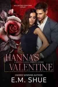 Hanna's Valentine: A Santa Claus Indiana Story