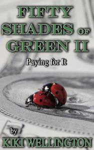 Fifty Shades of Green II: Paying for It