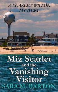 Miz Scarlet and the Vanishing Visitor