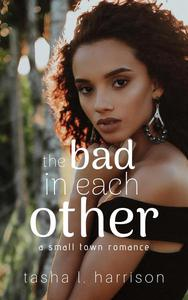 The Bad In Each Other