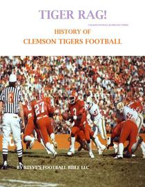 Tiger Rag! History of Clemson Tigers Football