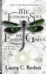 The Tethered Soul of Easton Green
