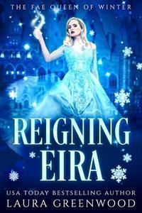 Reigning Eira