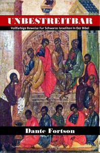 Unbestreitbar: Vollfarbige Beweise für schwarze Israeliten in der Bibel