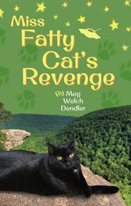 Miss Fatty Cat's Revenge