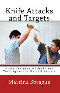 Knife Attacks and Targets