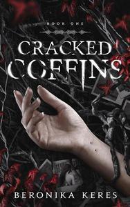 Cracked Coffins