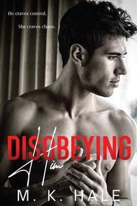 Disobeying Him