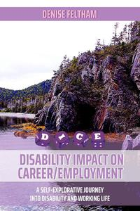 D.I.C.E. - A Self-Explorative Journey Into Disability and Working Life