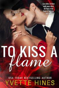 To Kiss a Flame