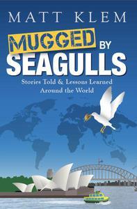 Mugged by Seagulls