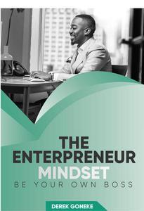 Entrepreneur Mindset: Be your own Boss
