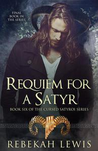 Requiem for a Satyr