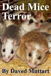 Dead Mice Terror