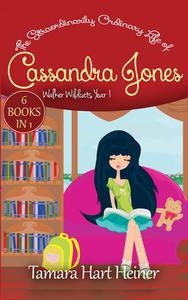 Walker Wildcats Year 1: Age 10: Books 1-6 (The Extraordinarily Ordinary Life of Cassandra Jones Episodes 1-6)