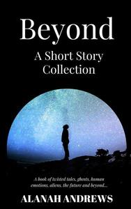 Beyond: A Short Story Collection