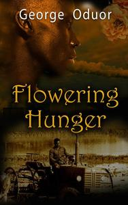 Flowering Hunger