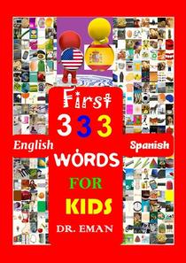 First 333 English Spanish Words for Kids