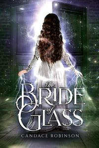 The Bride of Glass