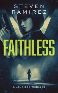 Faithless: A Jane Doe Thriller