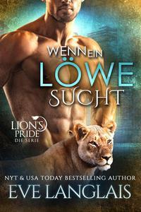 Wenn ein Löwe Sucht