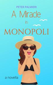 A Miracle in Monopoli