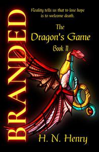 Branded The Dragon's Game Book II