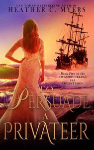 To Persuade a Privateer
