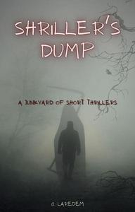 Shriller's Dump