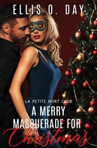 A Merry Masquerade For Christmas